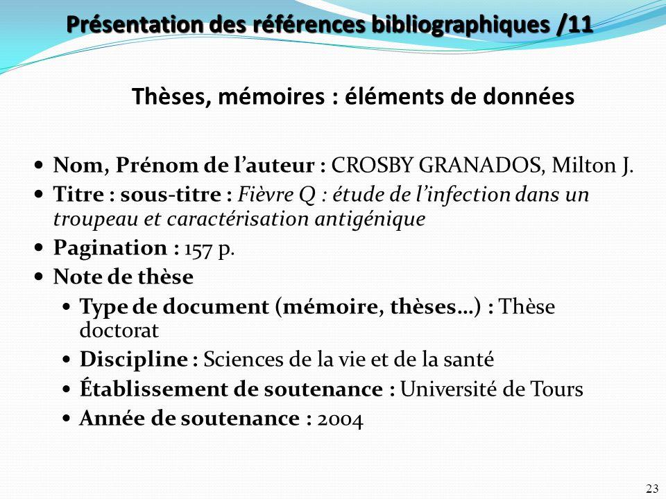 Présentation des références bibliographiques /11