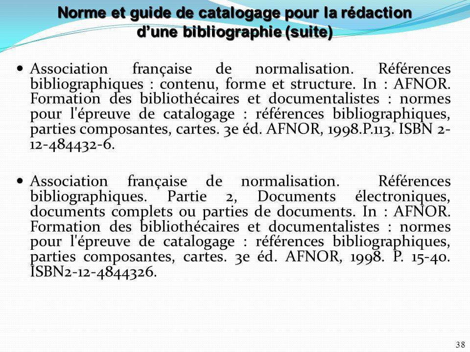 Norme et guide de catalogage pour la rédaction d'une bibliographie (suite)