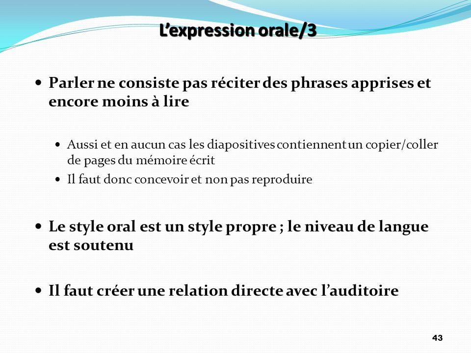 L'expression orale/3 Parler ne consiste pas réciter des phrases apprises et encore moins à lire.