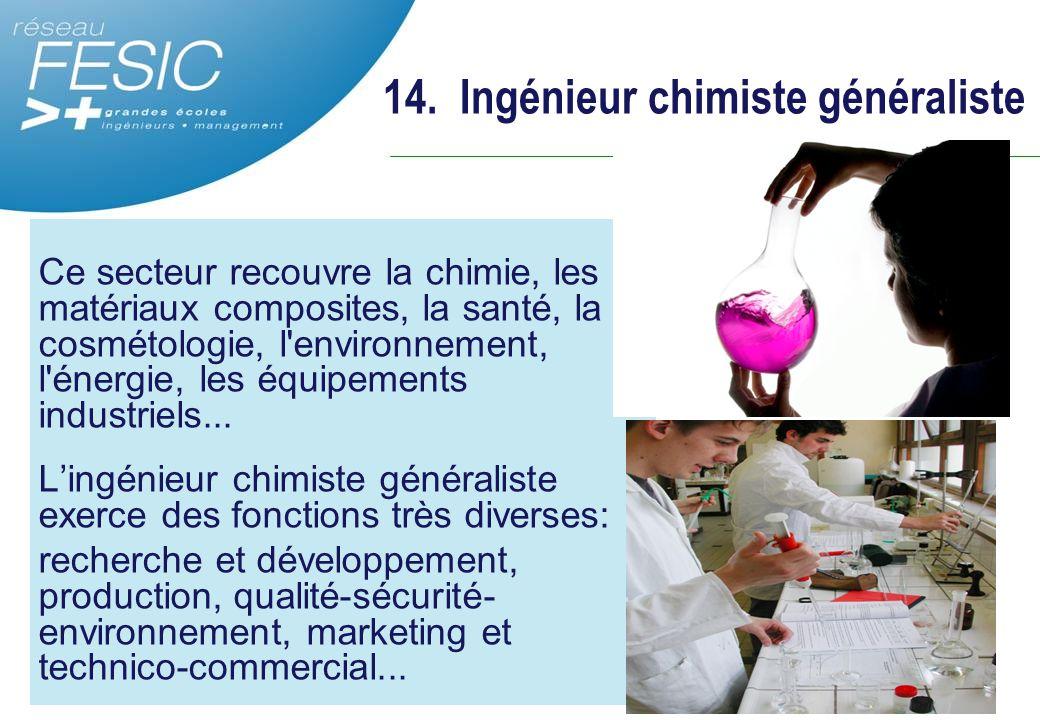 14. Ingénieur chimiste généraliste