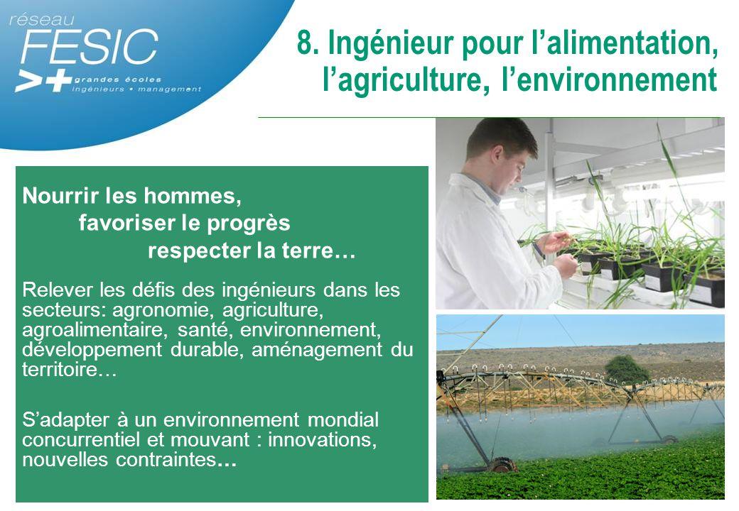 8. Ingénieur pour l'alimentation, l'agriculture, l'environnement