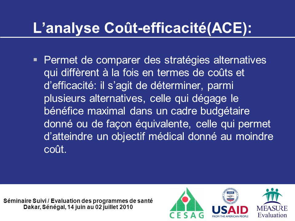 L'analyse Coût-efficacité(ACE):