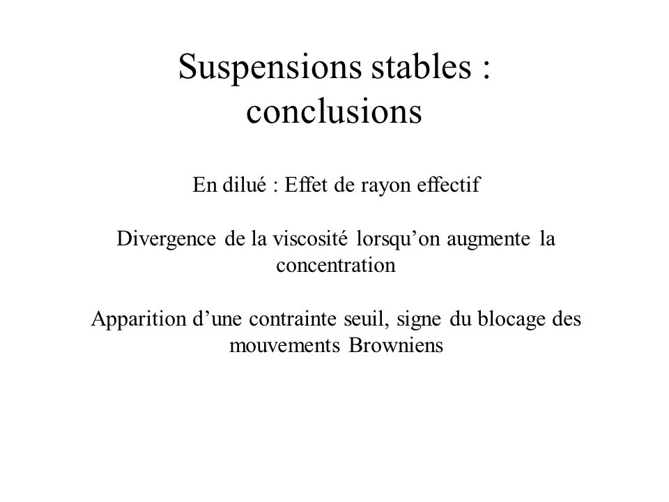 Suspensions stables : conclusions