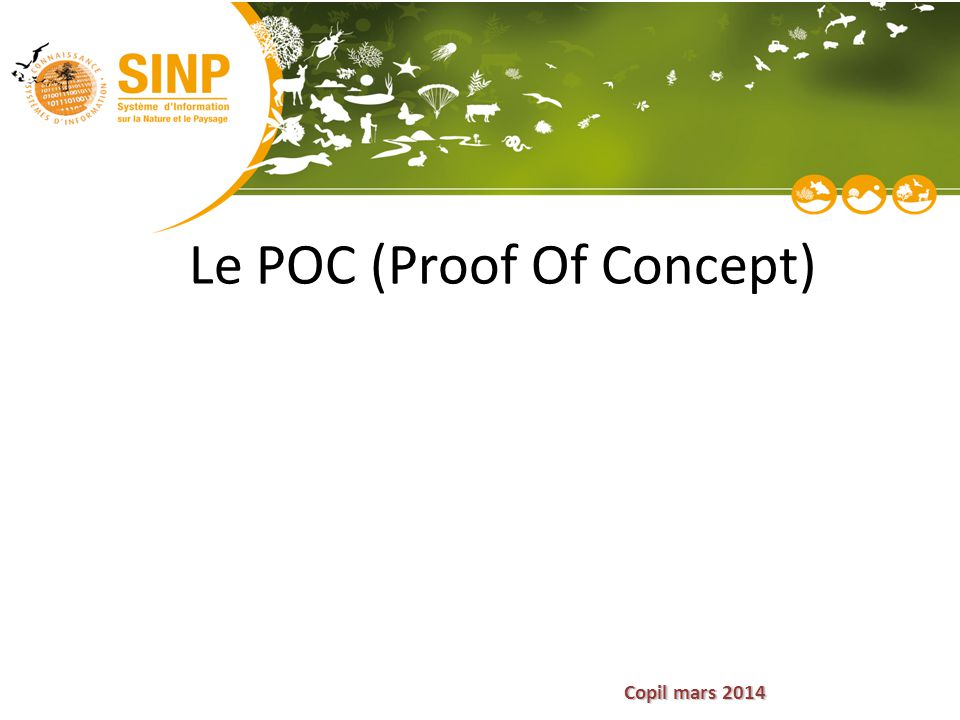 Le POC (Proof Of Concept)