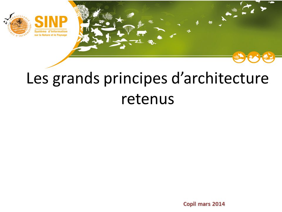 Les grands principes d'architecture retenus
