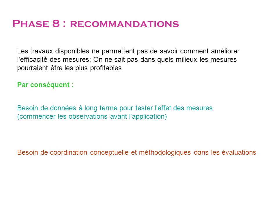 Phase 8 : recommandations