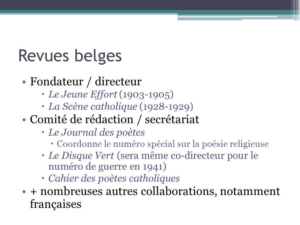 Revues belges Fondateur / directeur Comité de rédaction / secrétariat