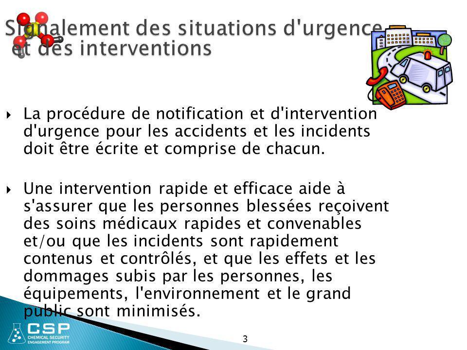 Signalement des situations d urgence et des interventions