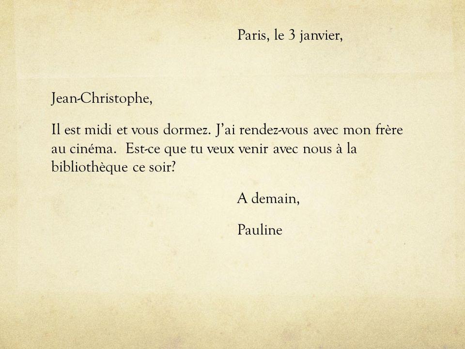 Paris, le 3 janvier, Jean-Christophe, Il est midi et vous dormez