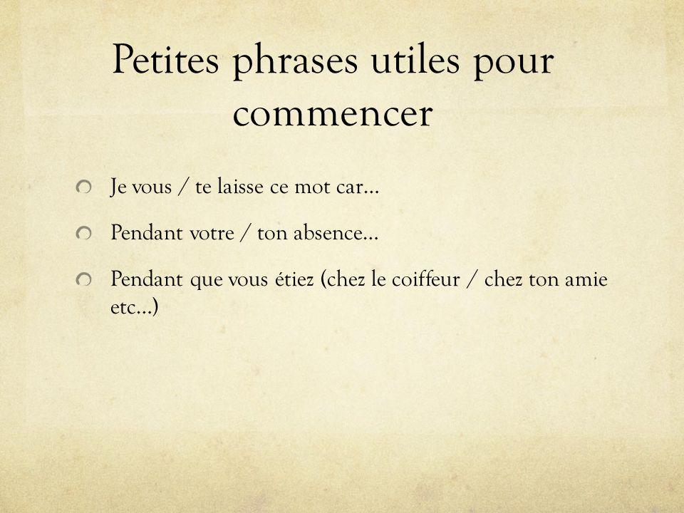 Petites phrases utiles pour commencer