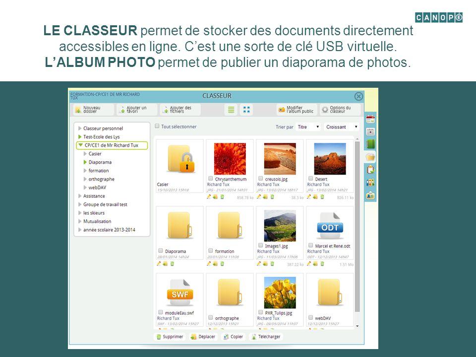 LE CLASSEUR permet de stocker des documents directement accessibles en ligne.