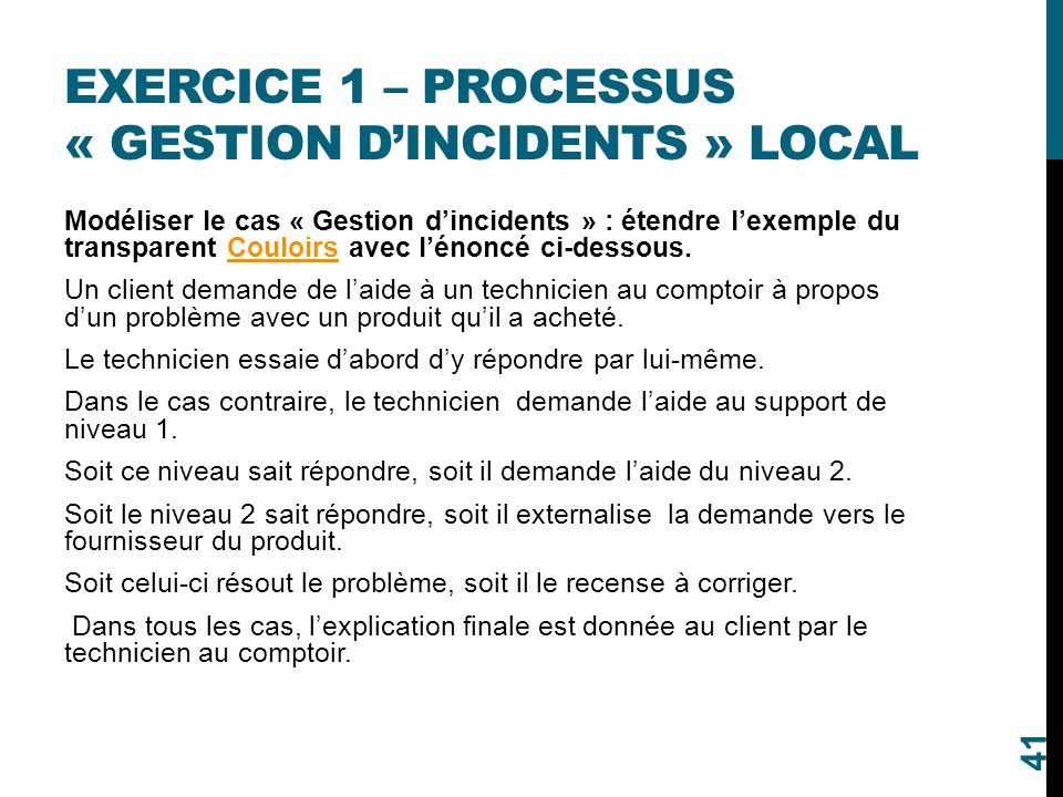 Exercice 1 – processus « Gestion d'incidents » local