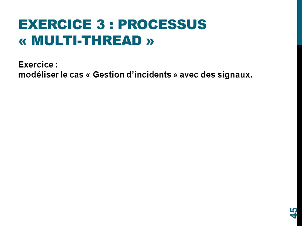 Exercice 3 : processus « multi-thread »