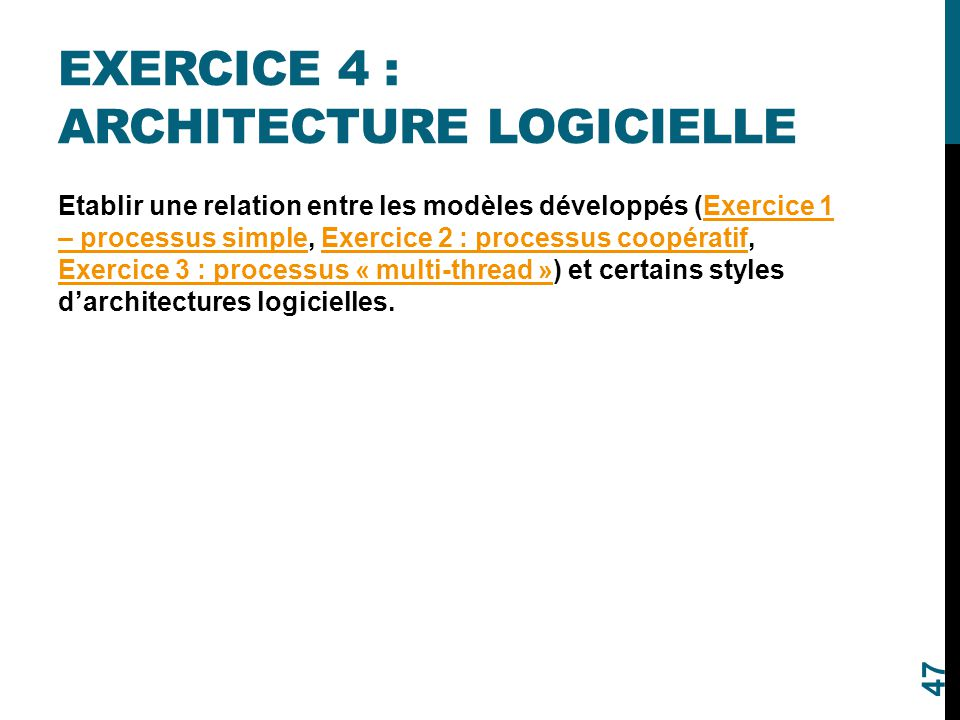 Exercice 4 : Architecture logicielle