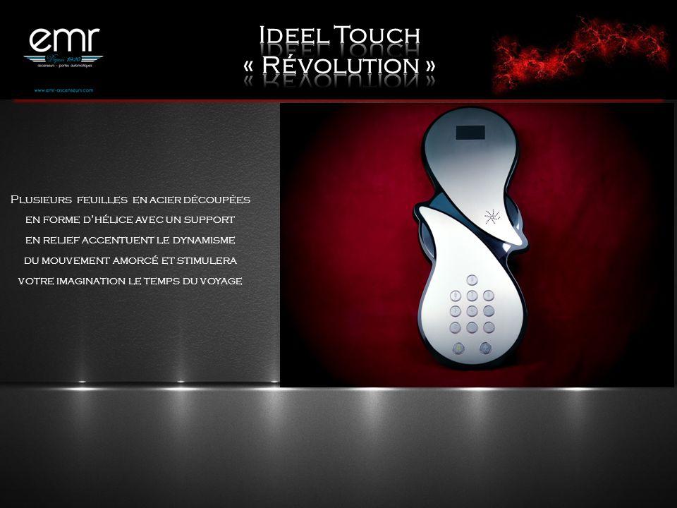 Ideel Touch « Révolution »