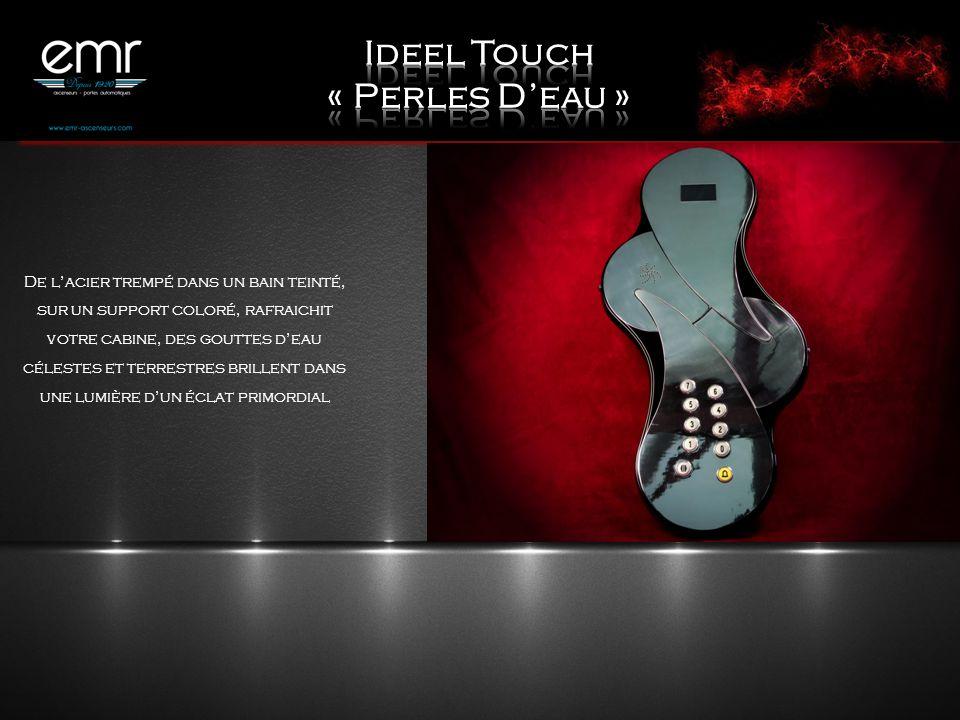 Ideel Touch « Perles D'eau »