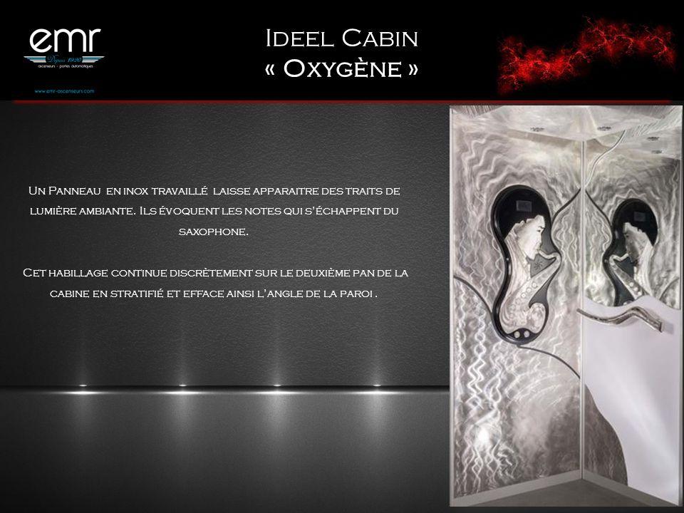 Ideel Cabin « Oxygène »