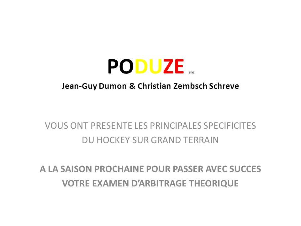 PODUZE snc Jean-Guy Dumon & Christian Zembsch Schreve