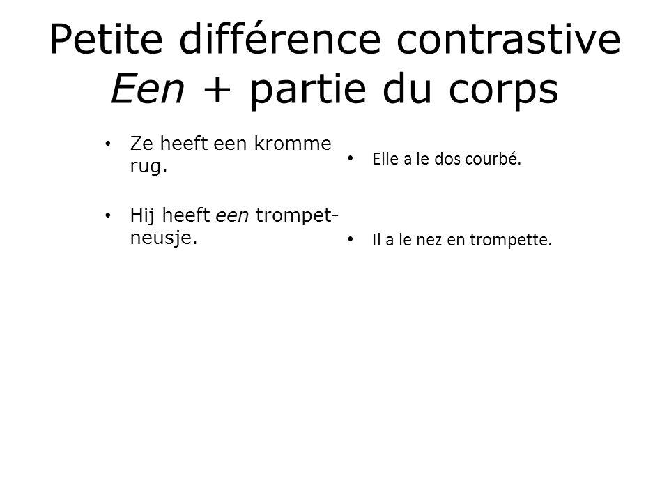 Petite différence contrastive Een + partie du corps