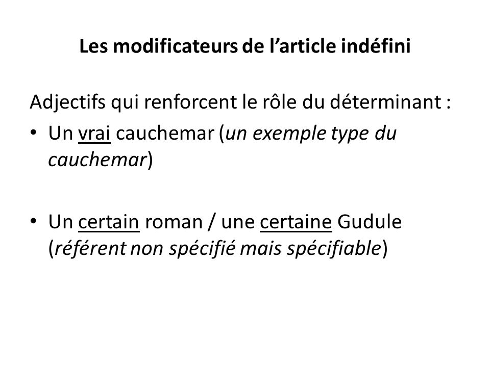 Les modificateurs de l'article indéfini