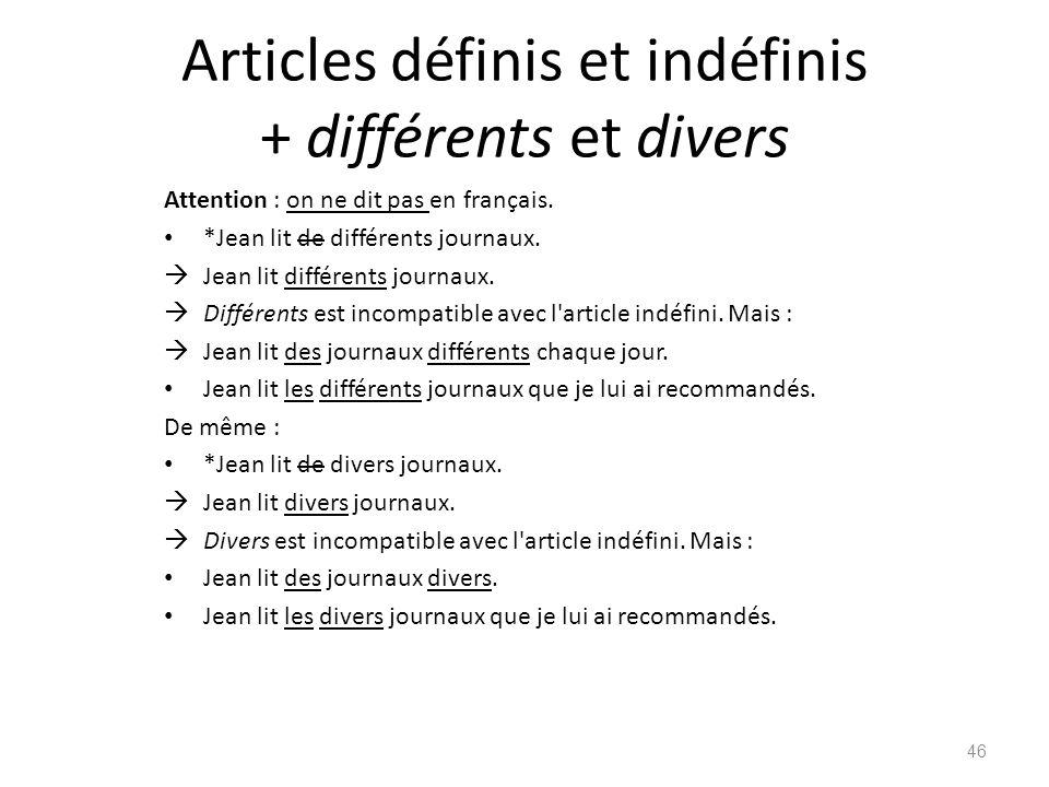 Articles définis et indéfinis + différents et divers