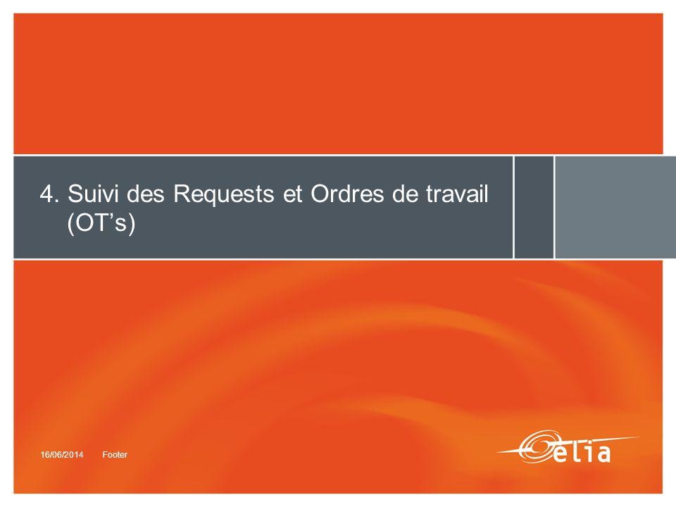4. Suivi des Requests et Ordres de travail (OT's)