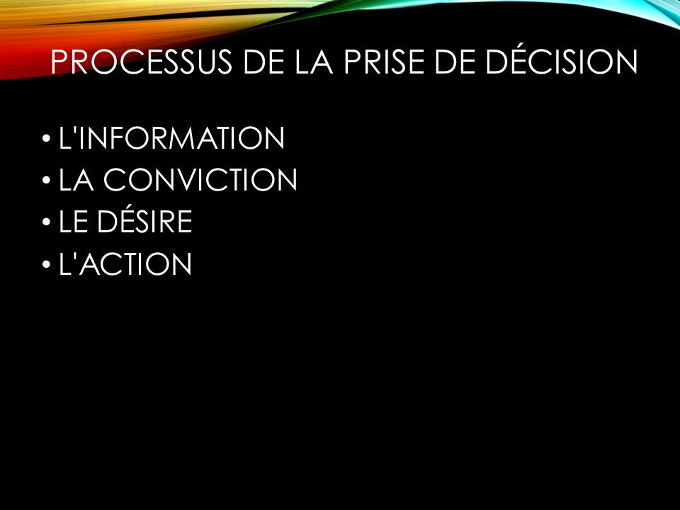 PROCESSUS DE LA PRISE DE DÉCISION
