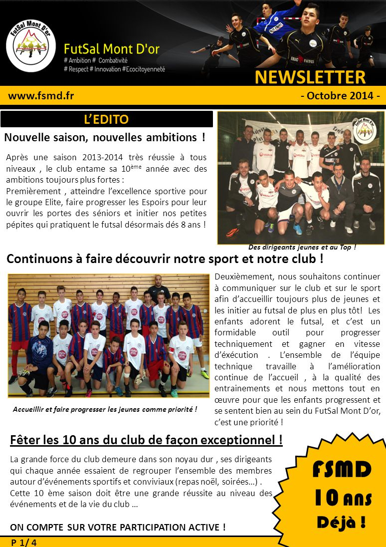 FSMD 10 ANS NEWSLETTER # 1 Déjà ! L'EDITO