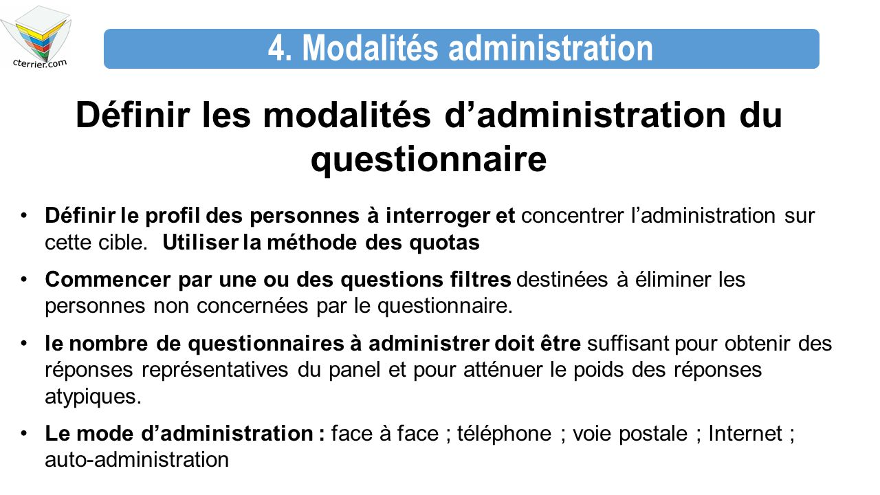 4. Modalités administration