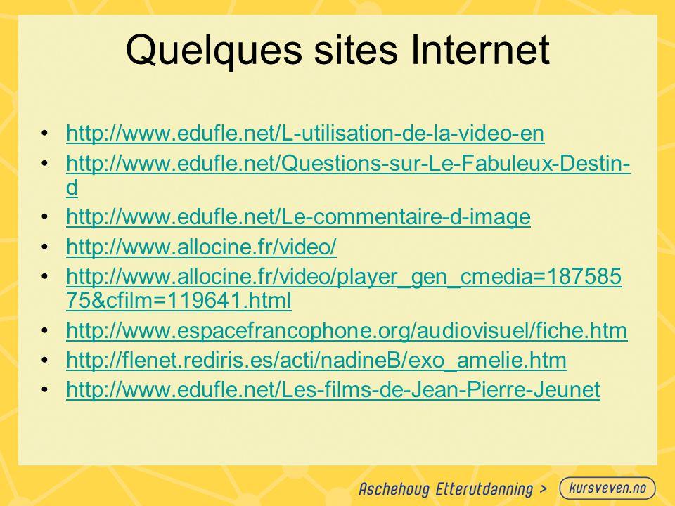 Quelques sites Internet