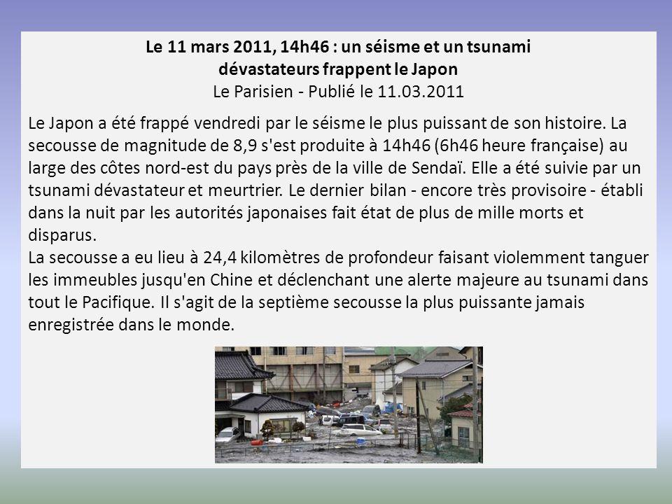 Le 11 mars 2011, 14h46 : un séisme et un tsunami