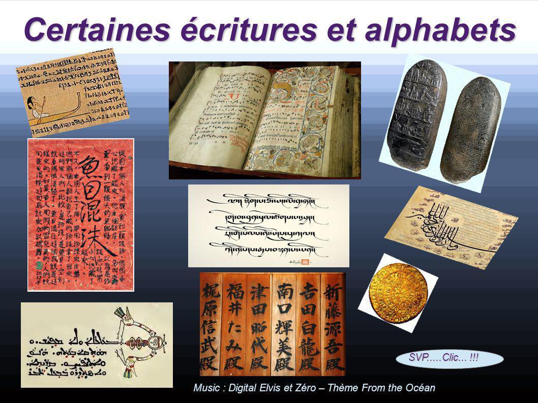 Certaines écritures et alphabets