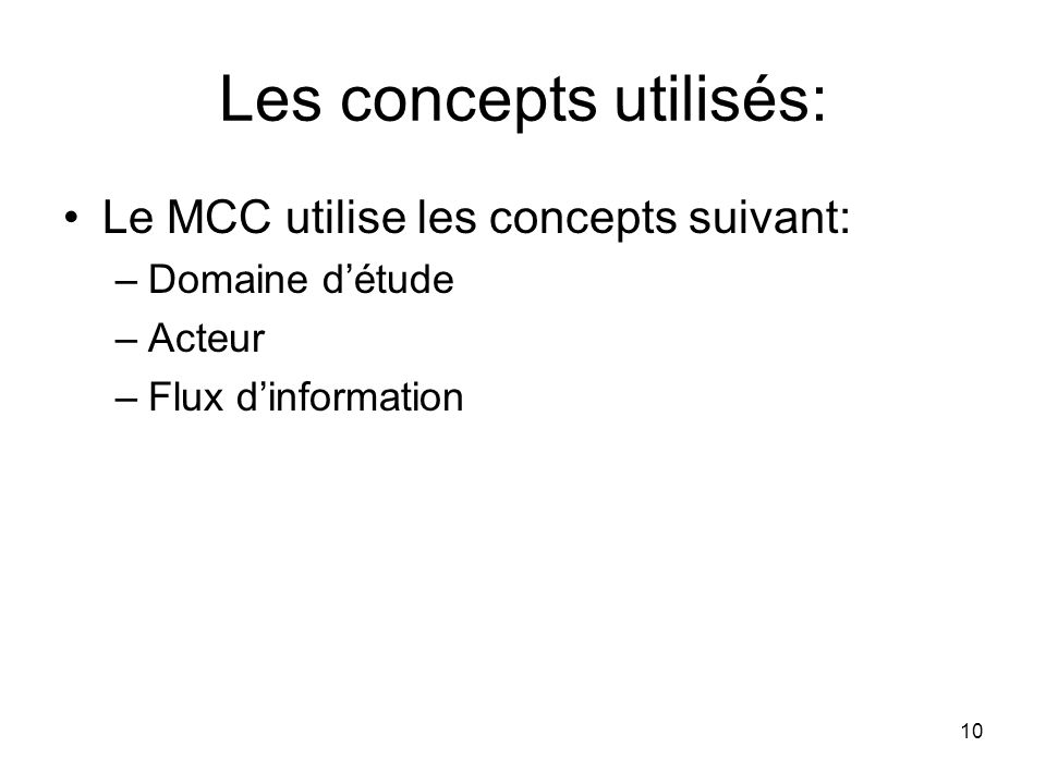 Les concepts utilisés: