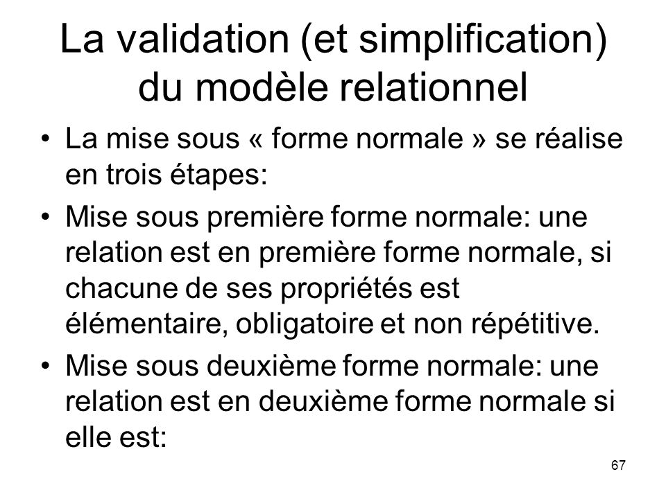 La validation (et simplification) du modèle relationnel