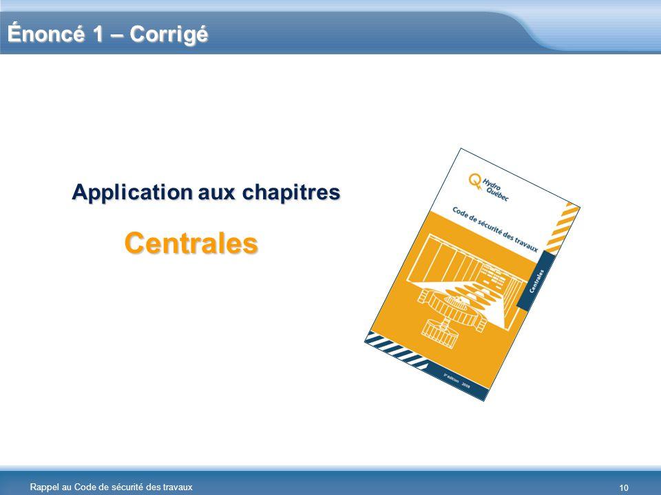 Centrales Énoncé 1 – Corrigé Application aux chapitres Réponses :