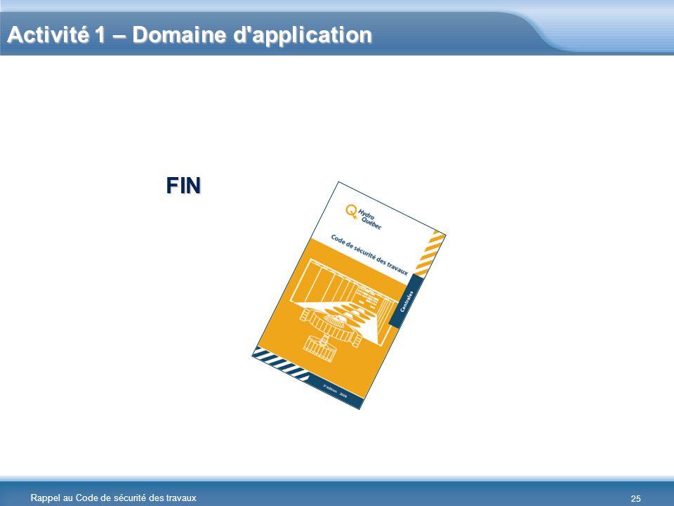 Activité 1 – Domaine d application