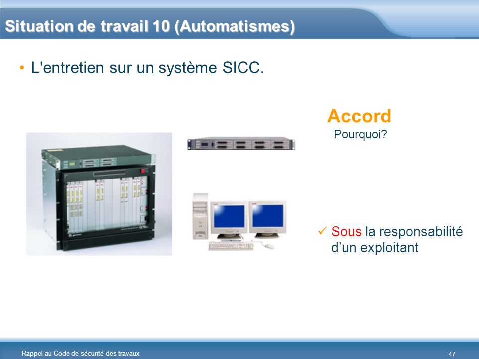 Accord Situation de travail 10 (Automatismes)