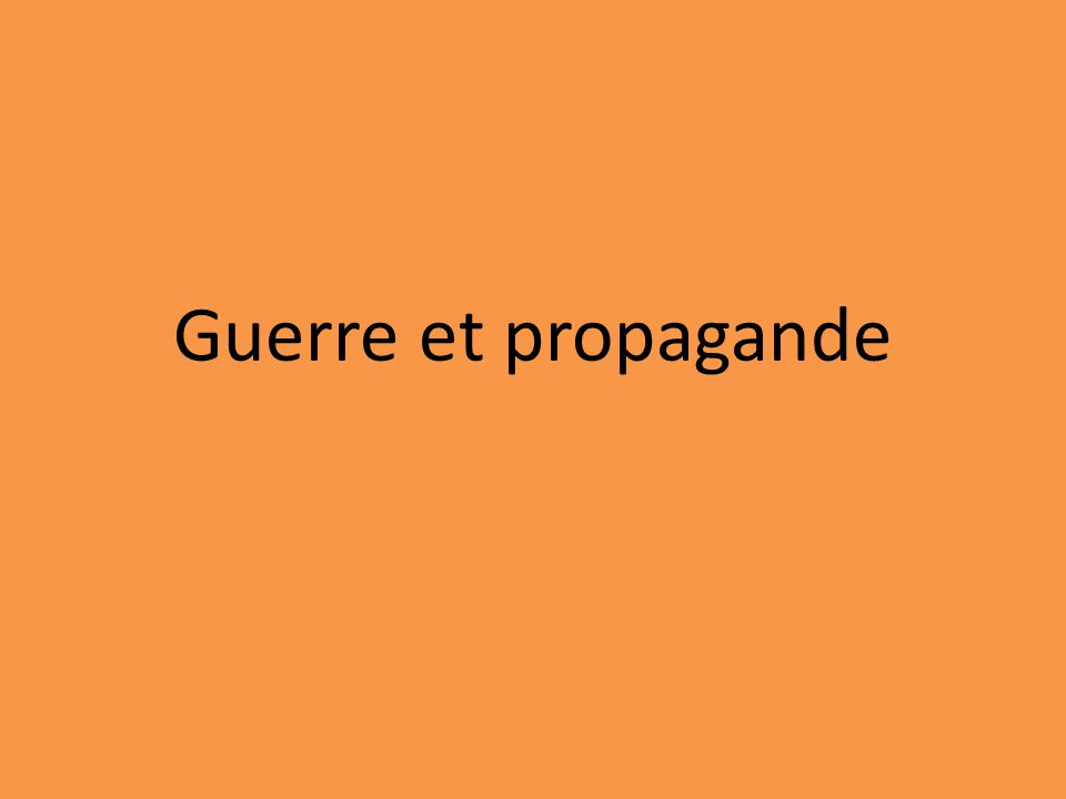 Guerre et propagande