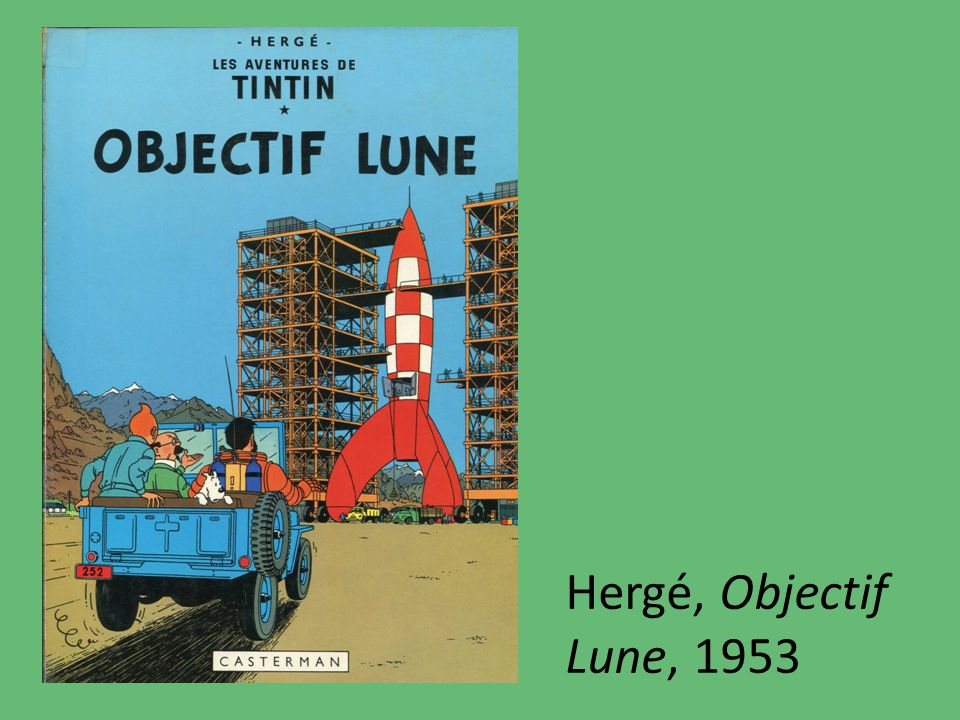 Hergé, Objectif Lune, 1953