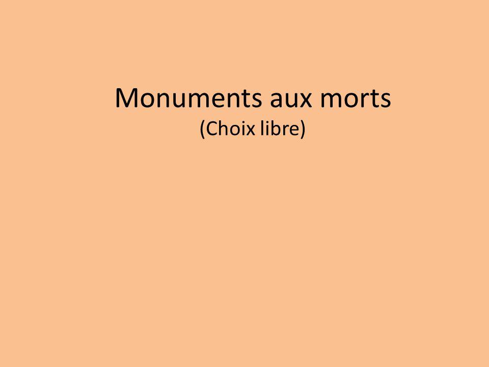 Monuments aux morts (Choix libre)