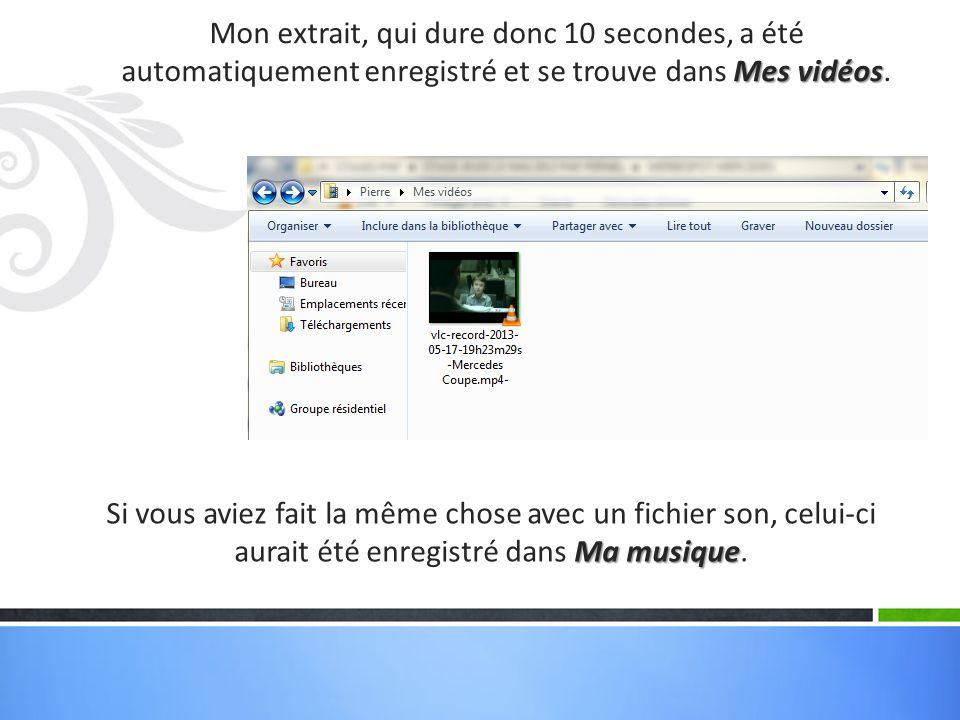 Mon extrait, qui dure donc 10 secondes, a été automatiquement enregistré et se trouve dans Mes vidéos.
