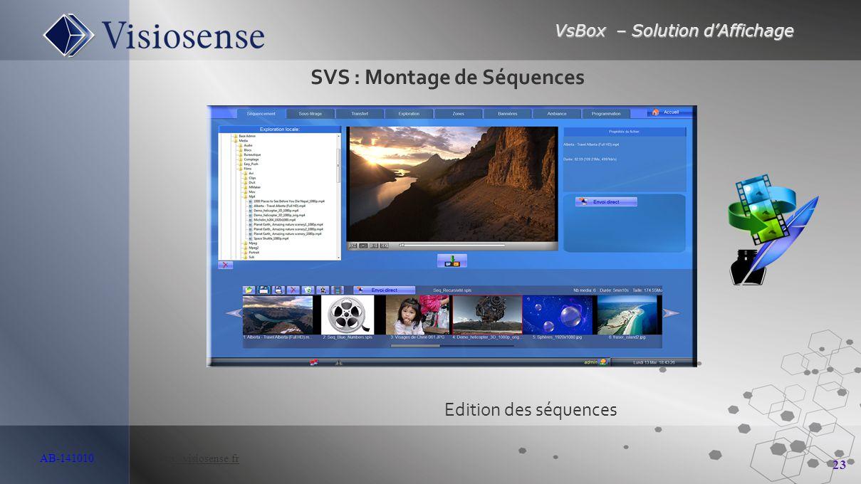 SVS : Montage de Séquences
