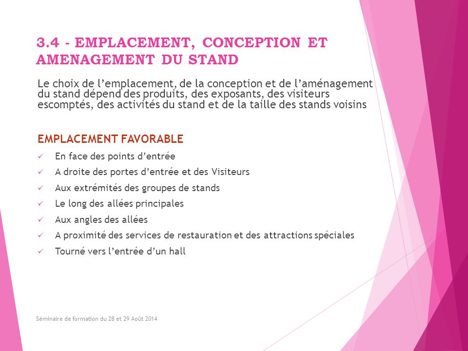 3.4 - EMPLACEMENT, CONCEPTION ET AMENAGEMENT DU STAND