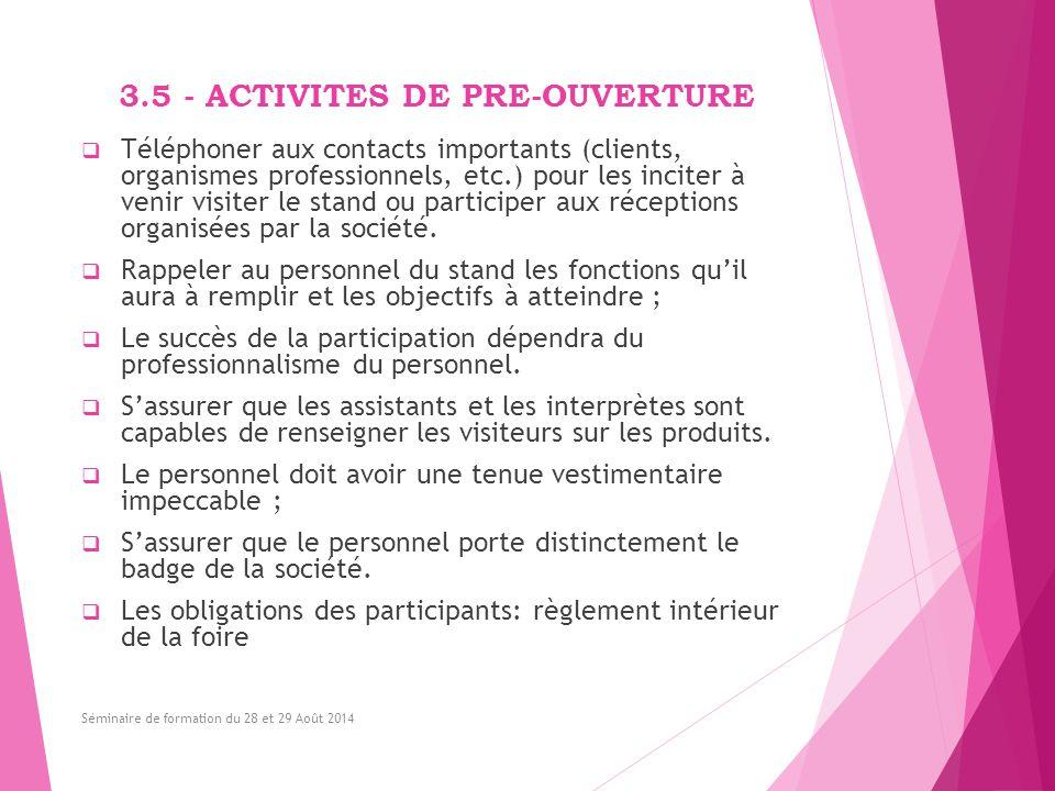 3.5 - ACTIVITES DE PRE-OUVERTURE