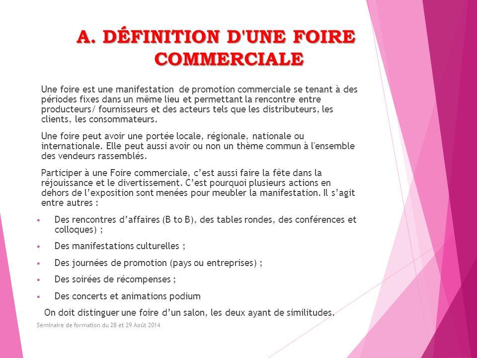 A. DÉFINITION D UNE FOIRE COMMERCIALE