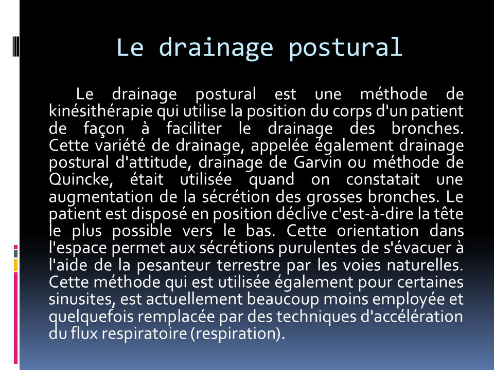 Le drainage postural