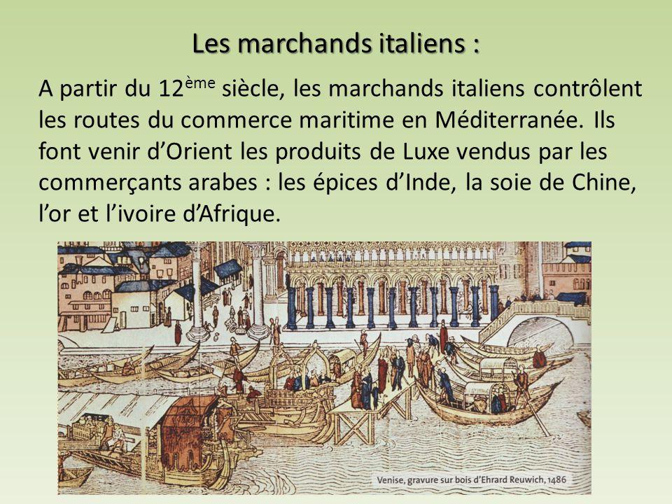Les marchands italiens :