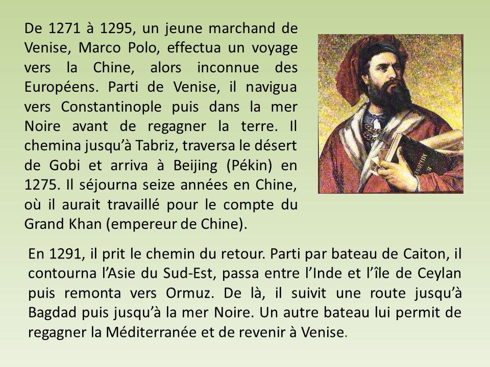 De 1271 à 1295, un jeune marchand de Venise, Marco Polo, effectua un voyage vers la Chine, alors inconnue des Européens. Parti de Venise, il navigua vers Constantinople puis dans la mer Noire avant de regagner la terre. Il chemina jusqu'à Tabriz, traversa le désert de Gobi et arriva à Beijing (Pékin) en 1275. Il séjourna seize années en Chine, où il aurait travaillé pour le compte du Grand Khan (empereur de Chine).