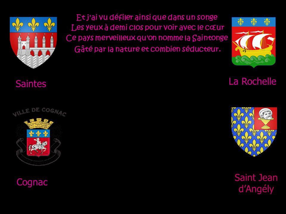 La Rochelle Saintes Saint Jean d'Angély Cognac