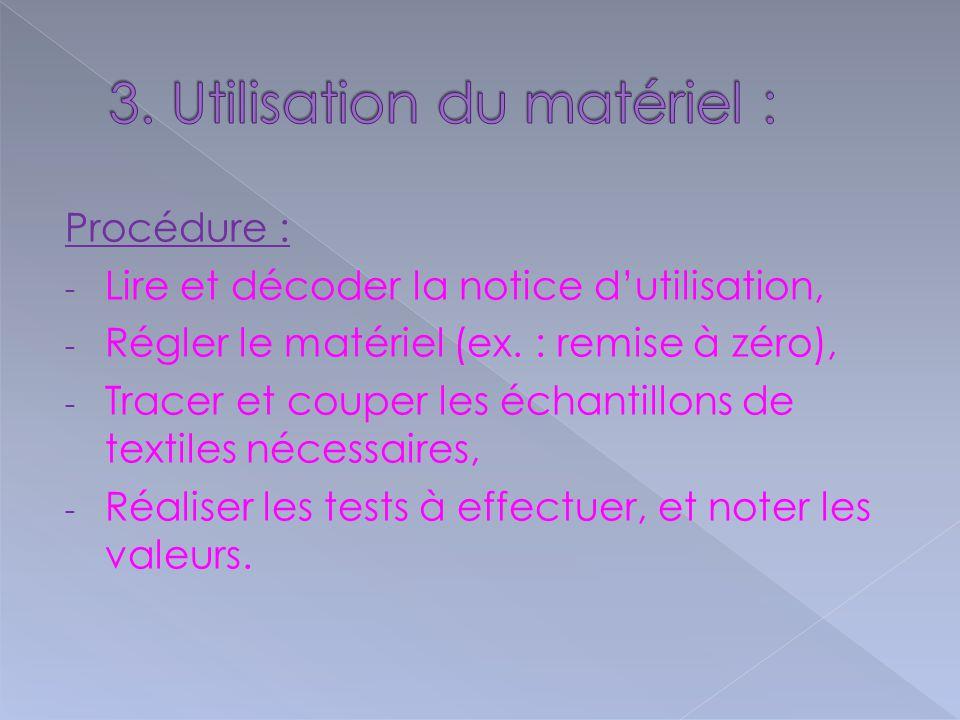 3. Utilisation du matériel :